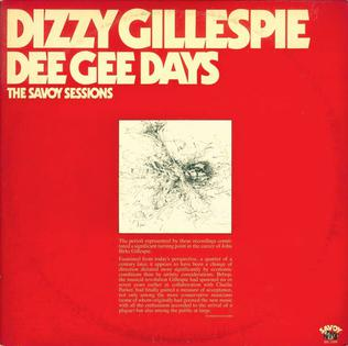 <i>Dee Gee Days: The Savoy Sessions</i> 1976 compilation album by Dizzy Gillespie