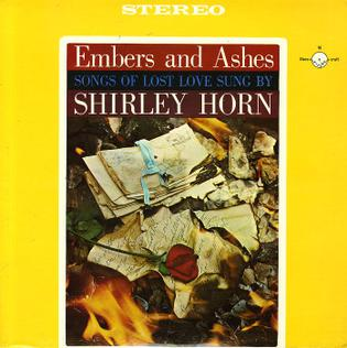 Shirley Horn Embers And Ashes