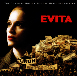 <i>Evita</i> (soundtrack) 1996 soundtrack album by Madonna / various artists