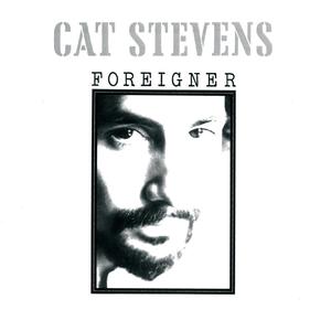 <i>Foreigner</i> (Cat Stevens album) 1973 studio album by Cat Stevens