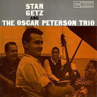 <i>Stan Getz and the Oscar Peterson Trio</i> 1958 studio album by Stan Getz