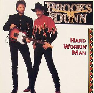 <i>Hard Workin Man</i> 1993 studio album by Brooks & Dunn