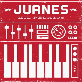 Mil Pedazos 2014 song performed by Juanes