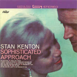 <i>Sophisticated Approach</i> 1962 studio album by The Stan Kenton Orchestra