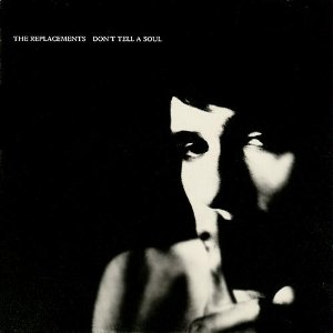 <i>Dont Tell a Soul</i> 1989 studio album by The Replacements