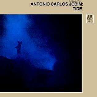 <i>Tide</i> (album) Antônio Carlos Jobim album