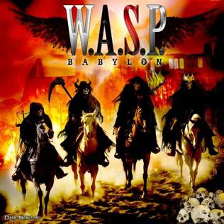 <i>Babylon</i> (W.A.S.P. album) fourteenth studio album by American heavy metal band W.A.S.P.