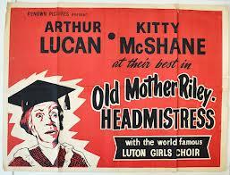 <i>Old Mother Riley Headmistress</i> 1950 film by John Harlow
