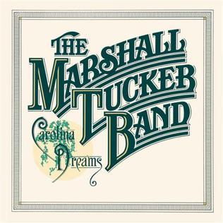 <i>Carolina Dreams</i> 1977 studio album by The Marshall Tucker Band