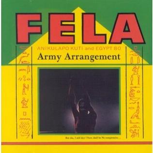 <i>Army Arrangement</i> 1985 studio album by Fela Kuti