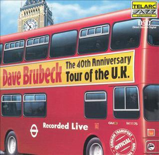 <i>The 40th Anniversary Tour of the U.K.</i> 1999 live album by Dave Brubeck