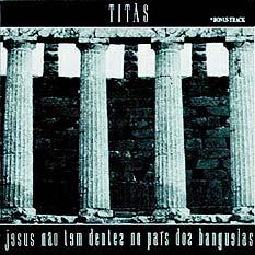 <i>Jesus não Tem Dentes no País dos Banguelas</i> 1987 studio album by Titãs