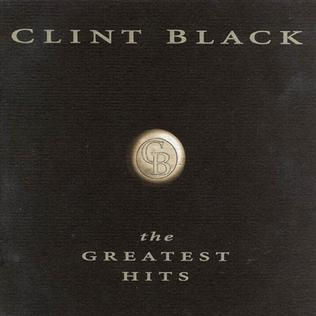 Greatest Hits Clint Black Album Wikipedia