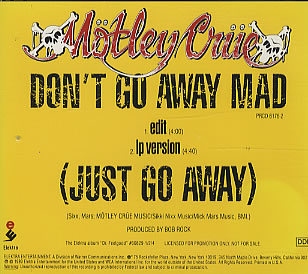 Dont Go Away Mad (Just Go Away) 1990 song by Mötley Crüe