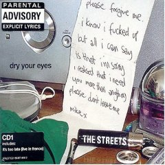 Dry Your Eyes 2004 single by The Streets