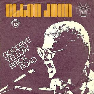 Goodbye Yellow Brick Road (song) song by Elton John