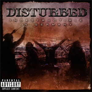 <i>Indestructible in Germany</i> 2008 live album by Disturbed