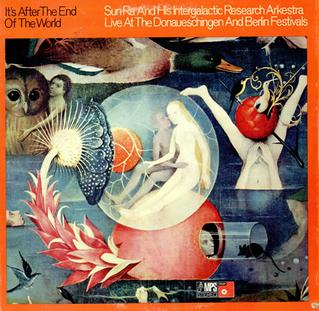 <i>Its After the End of the World</i> 1970 live album by Sun Ra and His Intergalactic Research Arkestra