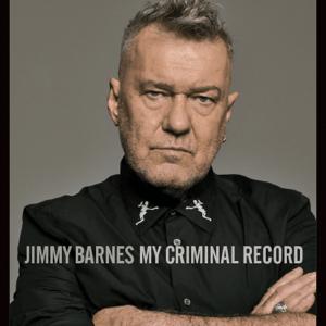 <i>My Criminal Record</i> 2019 studio album by Jimmy Barnes