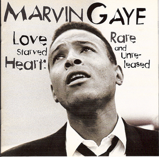 <i>Love Starved Heart: Rare and Unreleased</i> 1994 greatest hits album by Marvin Gaye