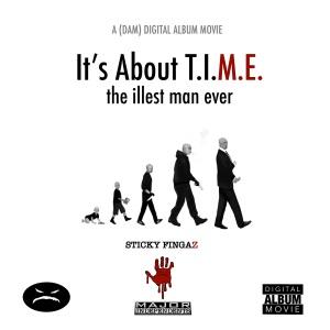 <i>Its About T.I.M.E.</i> 2019 studio album by Sticky Fingaz