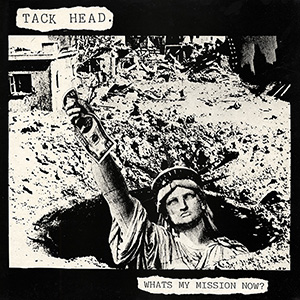 Whats My Mission Now? single by Tackhead