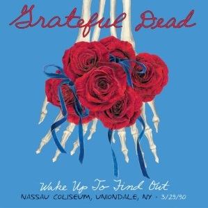 <i>Wake Up to Find Out</i> 2014 live album by Grateful Dead