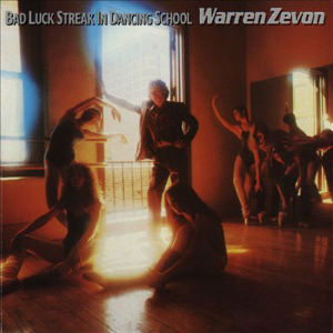 File:Warren Zevon - Bad Luck Streak in Dancing School.jpg