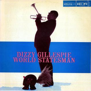 <i>World Statesman</i> 1956 studio album by Dizzy Gillespie