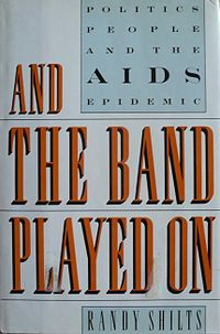 And the Band Played On (first edition).jpg