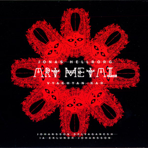 <i>Art Metal</i> (album) 2007 studio album by Jonas Hellborg