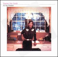 At My Window (Townes Van Zandt. album - cover art).jpg