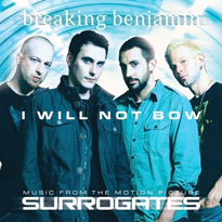 I Will Not Bow 2009 single by Breaking Benjamin