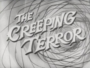 <i>The Creeping Terror</i> 1964 film by Vic Savage