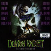 <i>Demon Knight</i> (soundtrack) 1995 soundtrack album by Various artists