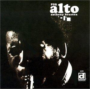 <i>For Alto</i> 1969 studio album by Anthony Braxton