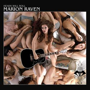 <i>Heads Will Roll</i> (EP) 2006 EP by Marion Raven