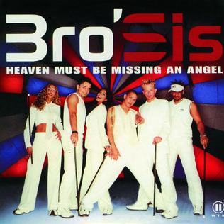 Heaven Must Be Missing An Angel Bro Sis Song Wikipedia