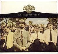 <i>In the New Old-Fashioned Way</i> 1999 studio album by Fluid Ounces