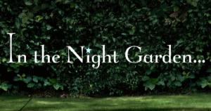 <i>In the Night Garden...</i> British childrens television series