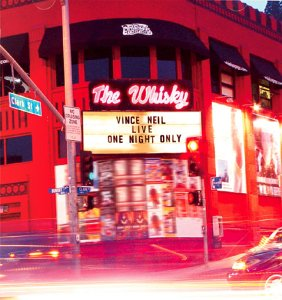 <i>Live at the Whisky: One Night Only</i> 2003 live album by Vince Neil