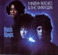 <i>Black Magic</i> (Martha Reeves and the Vandellas album) 1972 studio album by Martha and the Vandellas