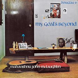 <i>My Goals Beyond</i> 1971 studio album by John McLaughlin