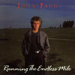 <i>Running the Endless Mile</i> 1986 studio album by John Parr