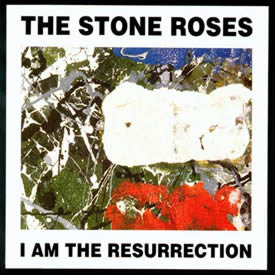 Image result for the stone roses i am the resurrection