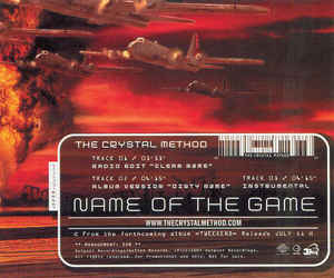 Name of the Game (The Crystal Method song) 2001 single by The Crystal Method