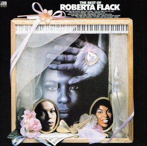 <i>The Best of Roberta Flack</i> 1981 greatest hits album by Roberta Flack