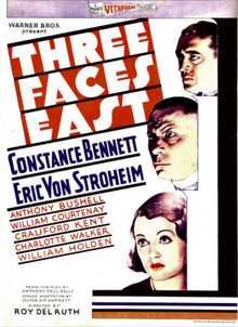<i>Three Faces East</i> (1930 film) 1930 film by Roy Del Ruth