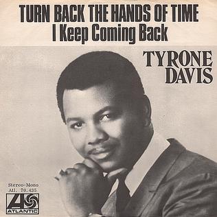 Turn Back the Hands of Time - Tyrone Davis.jpg