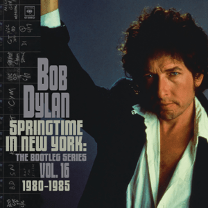 <i>The Bootleg Series Vol. 16: Springtime in New York 1980–1985</i> 2021 compilation album by Bob Dylan